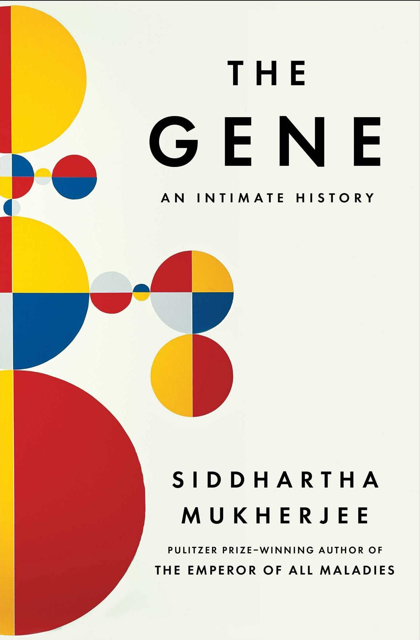 The Gene by Siddhartha Mukherjee