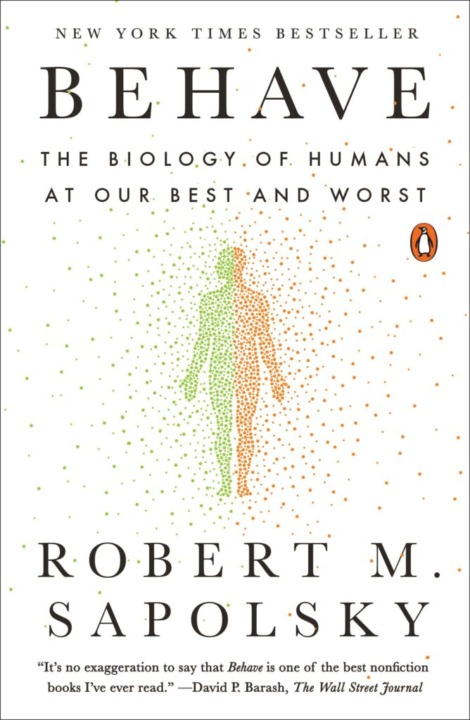 Behave by Robert Sapolsky